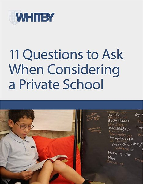 Download Whitby School's ebook 11 Questions to Ask When Considering a Private Schol