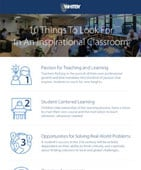 Download our infographic 10 Things to Look for in an Inspirational Classroom